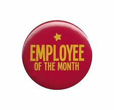 Employee Of The Month Funny Button Badge Pin Office Humor Joke Star Staff Award