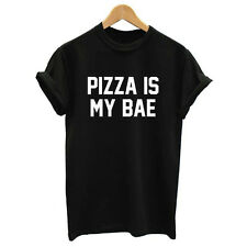 Women Summer Top Pizza Is My Bae Letters Print T shirt  Funny Tee Black White