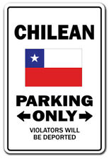 CHILEAN Parking Sign gag novelty gift funny chile south america