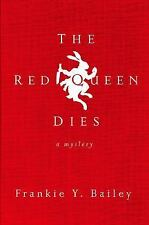 Amazing Cozy Mystery! The Red Queen Dies by Frankie Y. Bailey