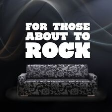 Wall Decal Music Words Lettering For Those About To Rock Song Lyrics Musician Qu