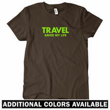 TRAVEL SAVED MY LIFE T-Shirt - Vacation Jetset Road Trip Airplane Cruise - S-2XL