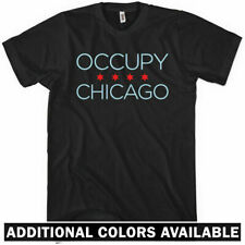 OCCUPY CHICAGO T-shirt - Windy City Anarchy Riot Wall Street Protest 99 - XS-4XL