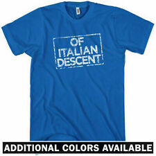OF ITALIAN DESCENT T-shirt - Italy Forza Italia Azzurri Milan Rome - NEW XS-4XL