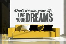 Wall Decal Words Quote Phrase Typography Don't Dream Your Life Live Your Dreams