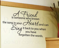 Wall Decal Sticker Quote A Friend Knows the Song of Your Heart Friendship FR1