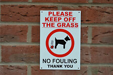 Please Keep Off The Grass No Fouling Thank You Dog /Property/Garden Warning Sign