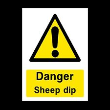 DANGER SHEEP DIP SIGNS & STICKERS ALL SIZES ALL MATERIALS FREE P+P (CA32)