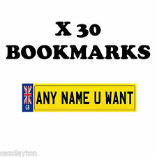 30 x PERSONALISED NUMBER PLATE BOOKMARKS GREAT FOR SCHOOLS & PARTIES