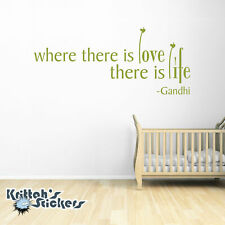 Where There Is Love There Is Life - Gandhi Vinyl Wall Decal Quote home art L007