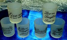 1-Votive OR Tealight~Frosted Glass With Cool Sayings On Them~6-To Choose From