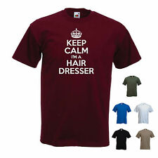 'Keep Calm I'm a Hairdresser' Hairdressing Barber Funny T-shirt Tee