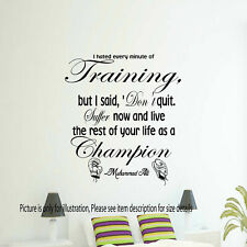 MUHAMMAD ALI WALL ART CHAMPION QUOTE STICKER DECAL GYM  BEDROOM BOXING SPORTS