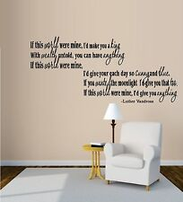 If This World Were Mine: Luther Vandross ~ Wall or Window Decal