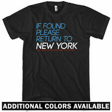 RETURN TO NEW YORK T-SHIRT - If Found Please - NYC City Brooklyn Queens - XS-4XL