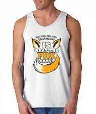 Is What the FOX says funny TANK TOP what does the Fox says ring ding tee