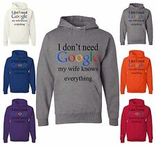 I Don't Need Google My Wife Knows Everything Funny Sweatshirt Wedding Gift Groom