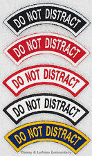 1 DO NOT DISTRACT ROCKER PATCH RR Danny & LuAnns Embroidery service dog