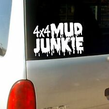 """ Mud Junkie "" Sticker Vinyl Decal four wheeler / 4 wheeler / jeep / atv / truck"