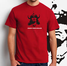 CONAN The Barbarian T-Shirt ALL SIZES Crush Your Enemies Arnold Destroyer NEW
