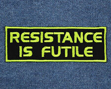 "Star Trek Borg ""Resistance is Futile"" Patch: Sew-On, Iron-On, Velcro"