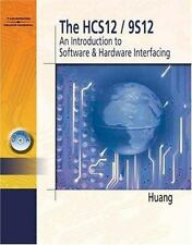 The HCS12/9S12 : An Introduction to Hardware and Software Interfacing