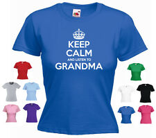 'Keep Calm and Listen to Grandma' Ladies Funny Grandmother Birthday T-shirt Tee