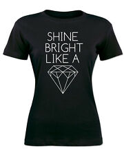 Diamond Women T-Shirt Shine Bright Sexy SWAG Hipster DOPE Girl Fashion Vintage