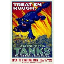 WWI Vintage-Style Poster Treat 'em Rough Join The Tanks United States Tank Corps