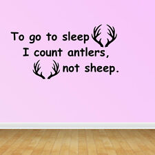 Wall Decal Quote to Go to Sleep I Count Antlers Not Sheep Home Decor (GD89)
