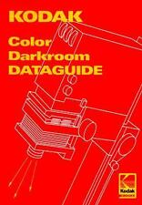 Kodak Color Darkroom Dataguide by Eastman Kodak Company Staff (1998, Paperback)