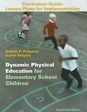 Dynamic Physical Education Curriculum Guide : Lesson Plans for Implementation b…
