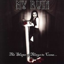 The Shape of Things to Come [EP] by My Ruin (CD, Jul-2004, Century Media (USA))