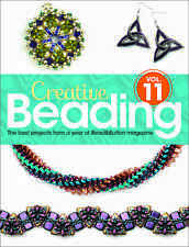 Creative Beading Vol. 11 'The best projects from a year of Bead&Button magazine