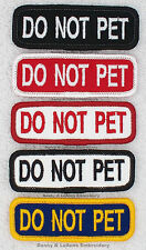 1 DO NOT PET SERVICE DOG 1X3 INCH PATCH  Danny & LuAnns Embroidery