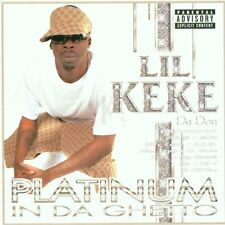 LIL KEKE - Platinum in Da Ghetto - CD ** Very Good condition **
