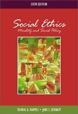 THOMAS A. MAPPES - Social Ethics: Morality and Social Policy