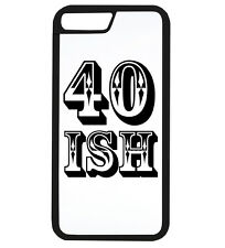 40 Ish Funny Birthday Age Gift Idea Dad Mum Old Phone Case iPhone Cover