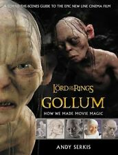 ANDY SERKIS - Gollum: How We Made Movie Magic (The Lord of the Rings)  ** New **