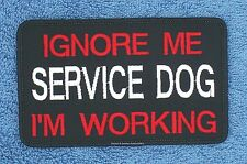 IGNORE ME SERVICE DOG IM WORKING PATCH 3X5 in Danny & LuAnns Embroidery support