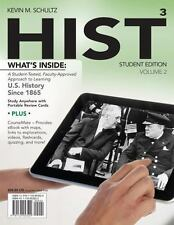 Hist 3 Volume 2, Student Edition U.S. History Since 1865 by Kevin M Schultz