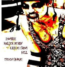 Zombie Roller Derby Chicks From Hell: A Dead Crow Book