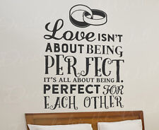 Love Isn't About Being Perfect Its All About Marriage Wall Decal Vinyl Art T57