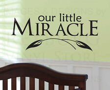 Wall Decal Sticker Quote Vinyl Lettering Our Little Miracle Baby's Nursery B24