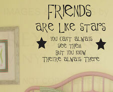 Wall Sticker Decal Quote Vinyl Lettering Friends are Like Stars Friendship FR5