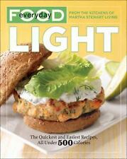 NEW Everyday Food - Light The Quickest & Easiest Recipes Under 500 Calories Book