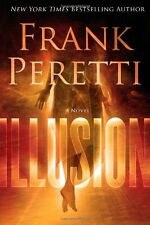 FRANK PERETTI - Illusion: A Novel - HARDCOVER ** Very Good Condition **