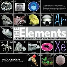 THEODORE GRAY - Elements: A Visual Exploration of Every Known ** Brand New **