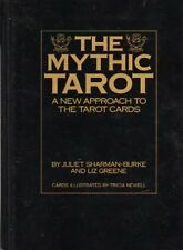 THE MYTHIC TAROT: A NEW APPROACH TO THE NEW TAROT CARDS BY LIZ GREENE