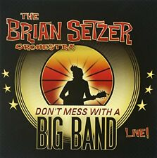 BRIAN ORCH SETZER - Dont Mess With A Big Band Live - 2 CD - Live USEDGOOD
